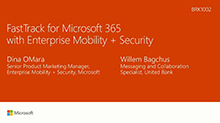 Accelerate your Enterprise Mobility + Security (EMS) deployment with FastTrack for Microsoft 365