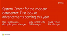 System Center for the modern datacenter: First look at advancements coming this year