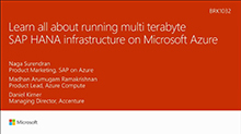 Learn all about running multi-terabyte SAP HANA infrastructure on Microsoft Azure