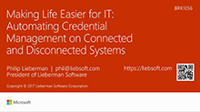 Making life easier for IT: Automating credential management on connected and disconnected systems