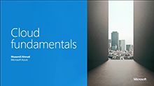 Microsoft azure: cloud fundamentals & building blocks
