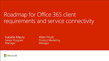 Roadmap for Office 365 client requirements and service connectivity