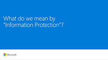 Discover what's new in Azure Information Protection and learn about the roadmap and strategy