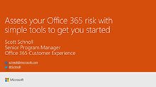 Assess your Office 365 risk with simple tools to get you started