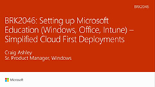 Setting up Microsoft Education (Windows, Office, Intune): Simplified cloud-first deployments