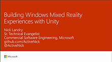 Building Windows Mixed Reality experiences with Unity