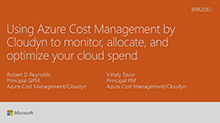 Manage and optimize your cloud spend with Azure Cost Management by Cloudyn