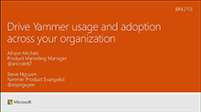 Drive Yammer usage and adoption across your organization