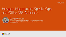 Hostage negotiation, special ops, and Office 365 adoption