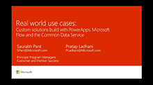 Real world use cases: Custom solutions build with PowerApps,  Microsoft Flow & Common Data Service