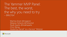 Yammer MVP panel: The best, the worst, the why you need to try