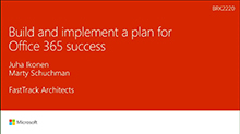 Build and implement a plan for Microsoft Office 365 success
