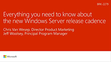 Everything you need to know about the new Windows Server release cadence