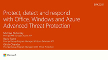 Protect, detect and respond to cyber-attacks with threat protection