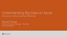 Understanding big data on Azure - structured, unstructured and streaming
