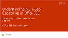 Understanding Multi-Geo Capabilities in Office 365