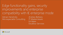 Edge functionality gains, security improvements and enterprise compatibility with IE enterprise mode