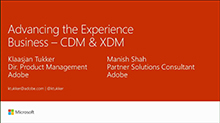 Advancing the Experience Business together – CDM + XDM