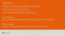 Shut the door to cybercrime with Azure Active Directory risk-based identity protection