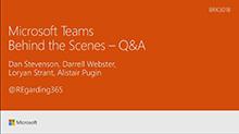 Microsoft Teams Behind the Scenes
