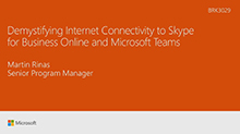 Demystifying internet connectivity to Skype for Business Online and Microsoft Teams