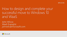 How to design and complete your successful move to Windows 10 and WaaS