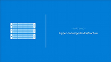 Manage and monitor your Windows Server 2016 hyper-converged infrastructure