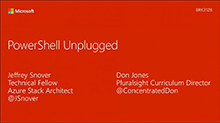 PowerShell Unplugged with Jeffrey Snover and Don Jones
