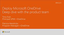 Deploy Microsoft OneDrive across users and devices: Deep dive with the product team