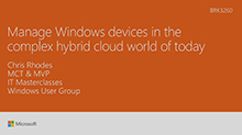 Manage Windows devices in the complex hybrid cloud world of today