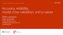 Accuracy, reliability, model cross-validation and p-values
