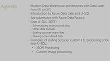 Modernizing ETL with Azure Data Lake: Hyperscale, multi-format, multi-platform, and intelligent