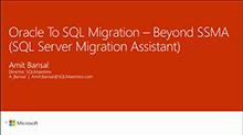 Oracle to SQL migration - beyond SQL Server Migration Assistant (SSMA)