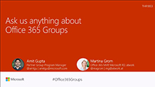 Ask us anything about Office 365 Groups