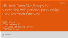 LifeHack: Deep dive with 5 steps for succeeding with personal productivity using Microsoft OneNote